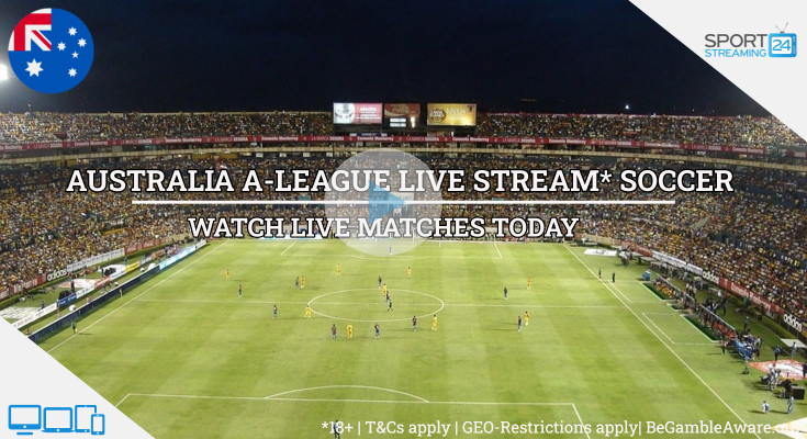 Australia A-League Football Live Streaming Soccer Online Free Video matches tv