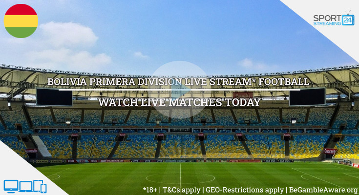 Liga de Fútbol Profesional Boliviano  football live streaming online free video (Watch Bolivia soccer)