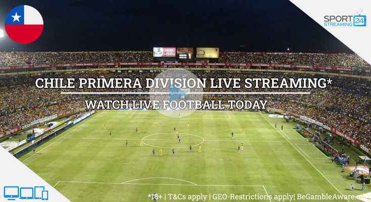 Chilean Primera Division football live streaming online free video tv matches