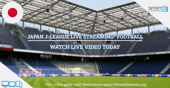 Japanese J-League football live streaming online free video (Watch Japan soccer)