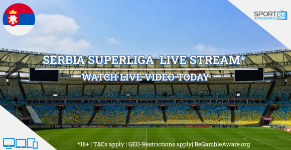 Serbian SuperLiga football live streaming online free video (Serbia soccer)