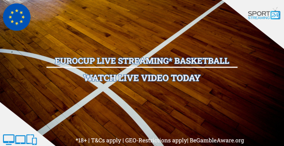 Eurocup Live Streaming basketball online video