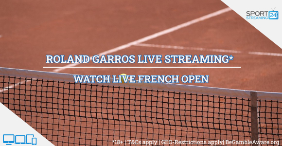 Rolland Garros Paris  Live Streaming tennis online video free