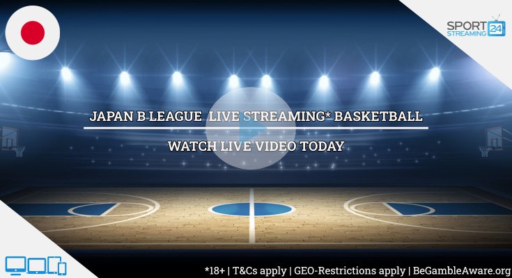 Japan Basketball Live Streaming Watch Live B League Today