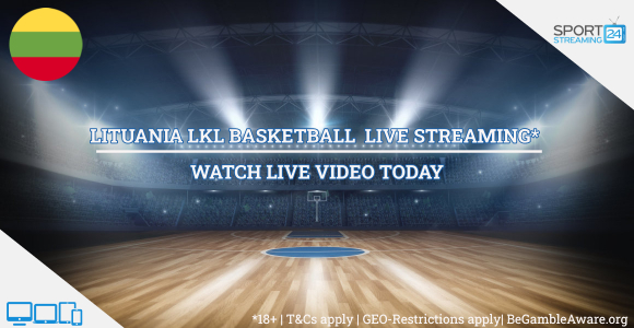LKL Lithuanian live basketball l eague stream online free video