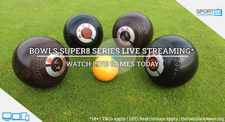 Super8series live bowls stream video online free