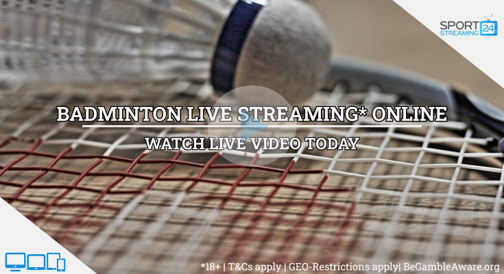 Scottish Open badminton live stream video online free
