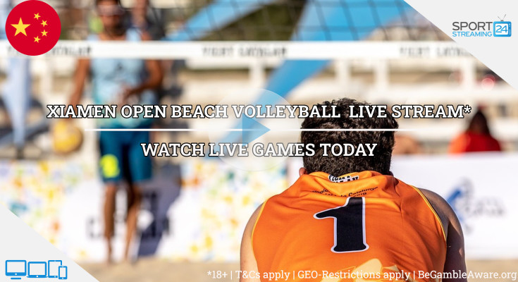 FIVB Xiamen Open beach volleyball live stream  video online free