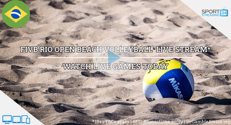 FIVB Rio Open beach volleyball live stream video online free