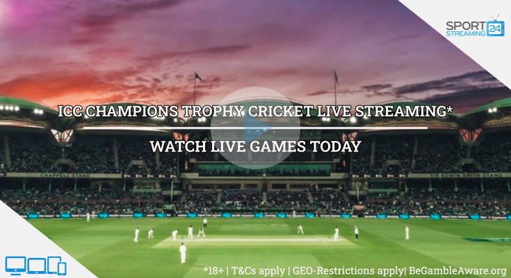 ICC Champions Trophy cricket Live Streaming video online games free today