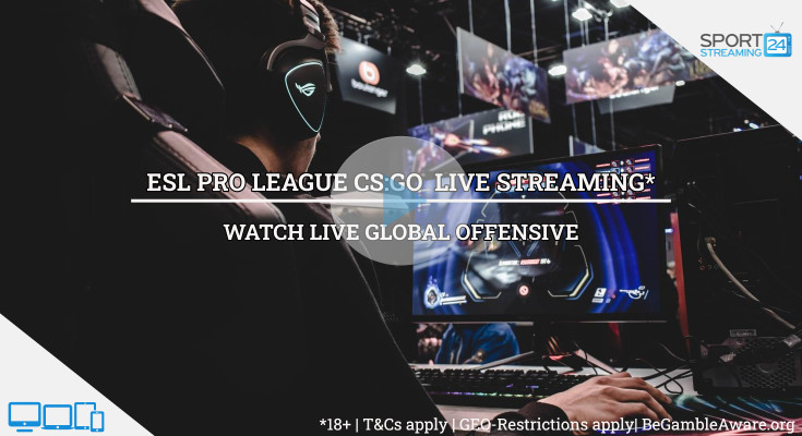CSGO ESL PRO League Live Streaming video online free (watch today)