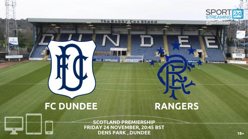 Wacth Dundee v Rangers Live Stream Video