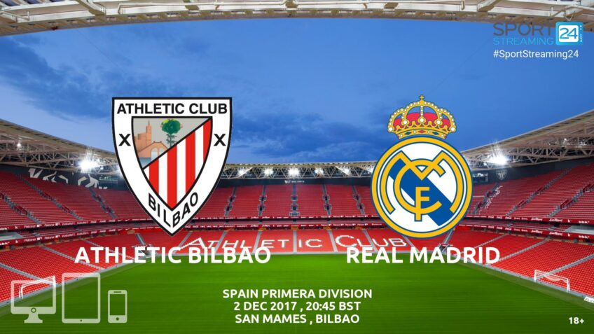 athletic bilbao real madrid live stream video bet365