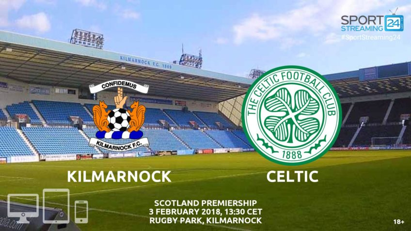 watch kilmarnock celtic live stream video bet365