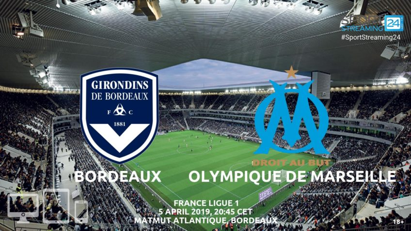 bordeaux olympique marseille live streaming video