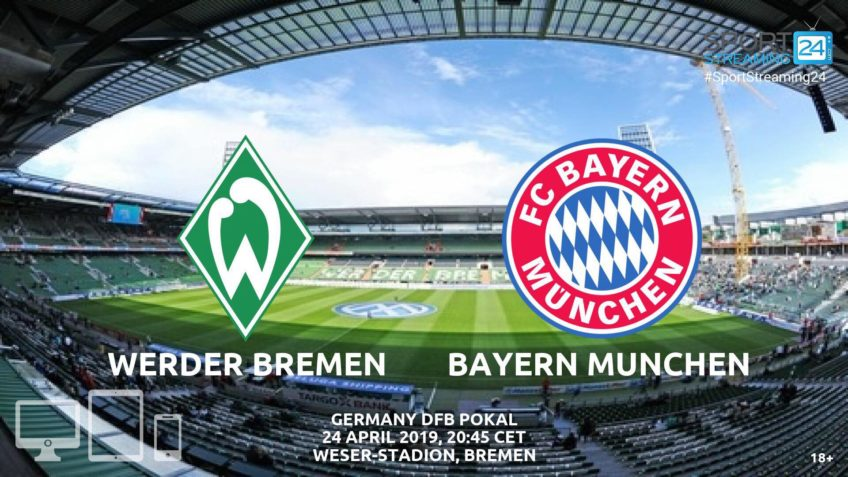 werder bremen bayern munchen live stream video streaming