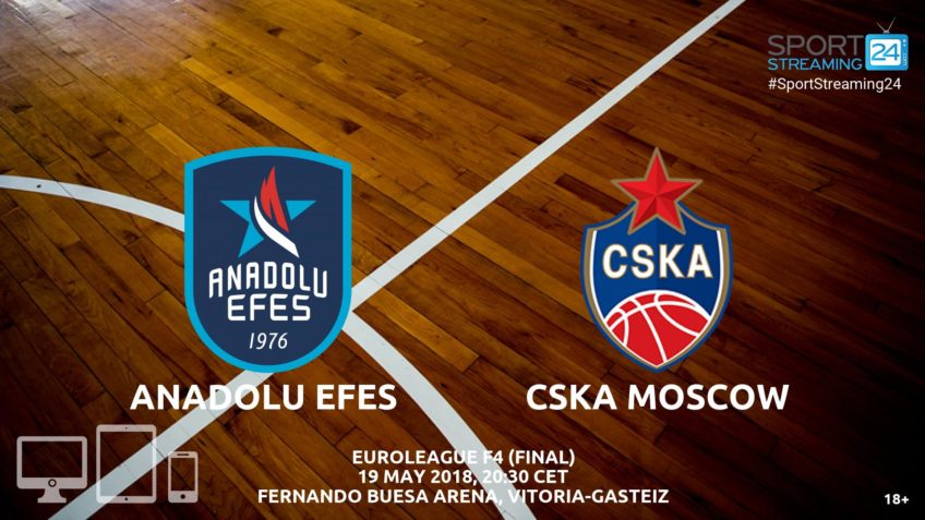 anadolu efes cska moscow live streaming video online