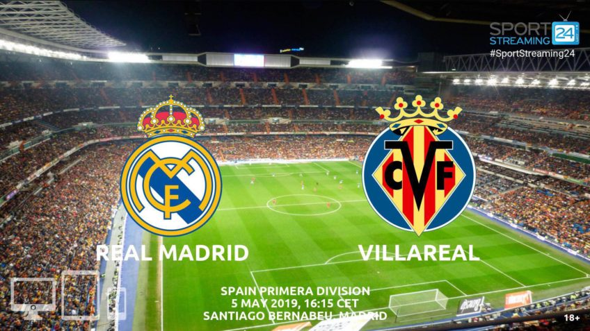 real madrid villarreal live stream video streaming