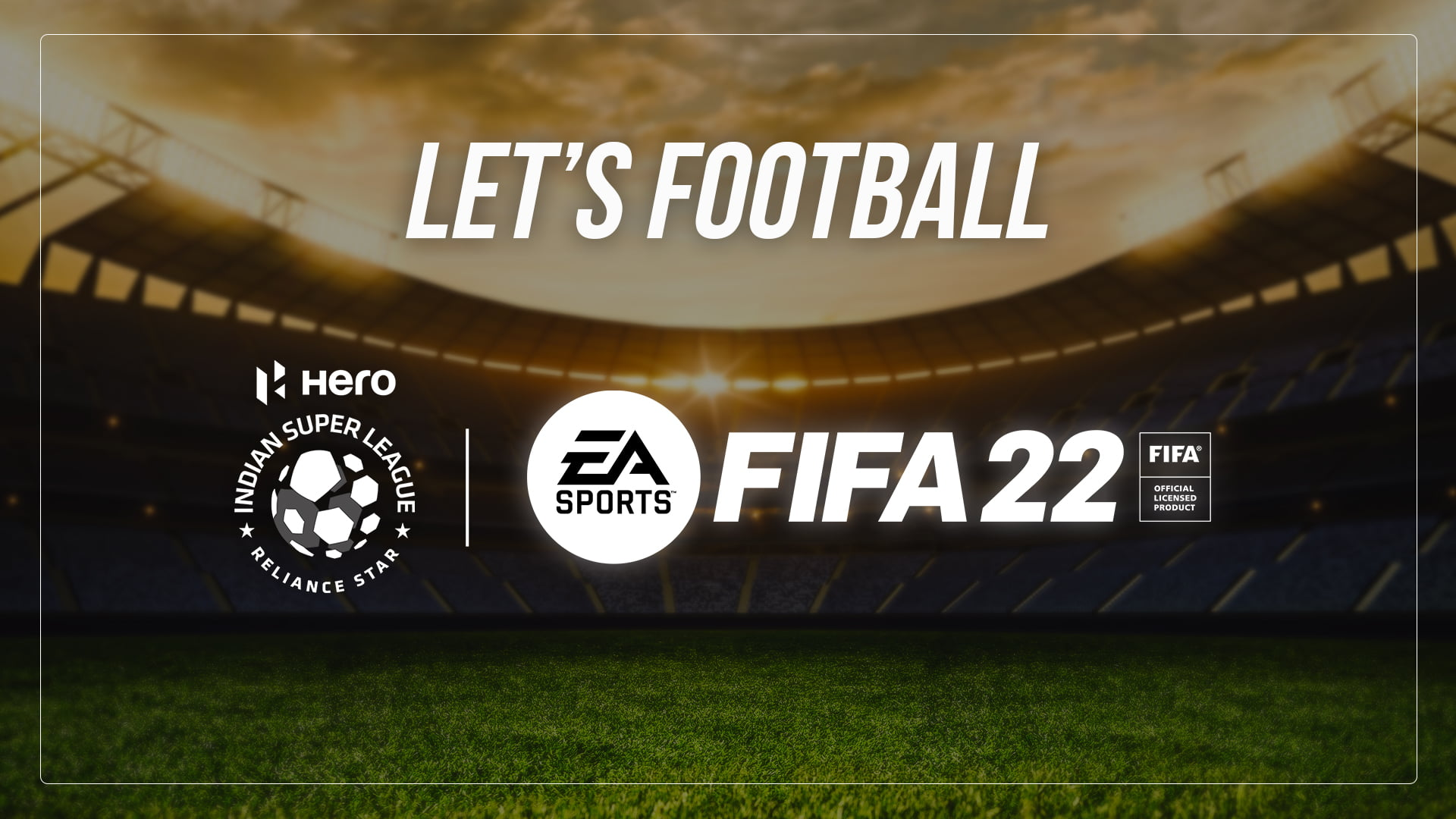 Hero Indian Super League to Feature in EA SPORTS FIFA 22