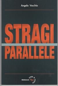 Copertina Libro Angelo Vecchio Stragi Parallele (432x640)