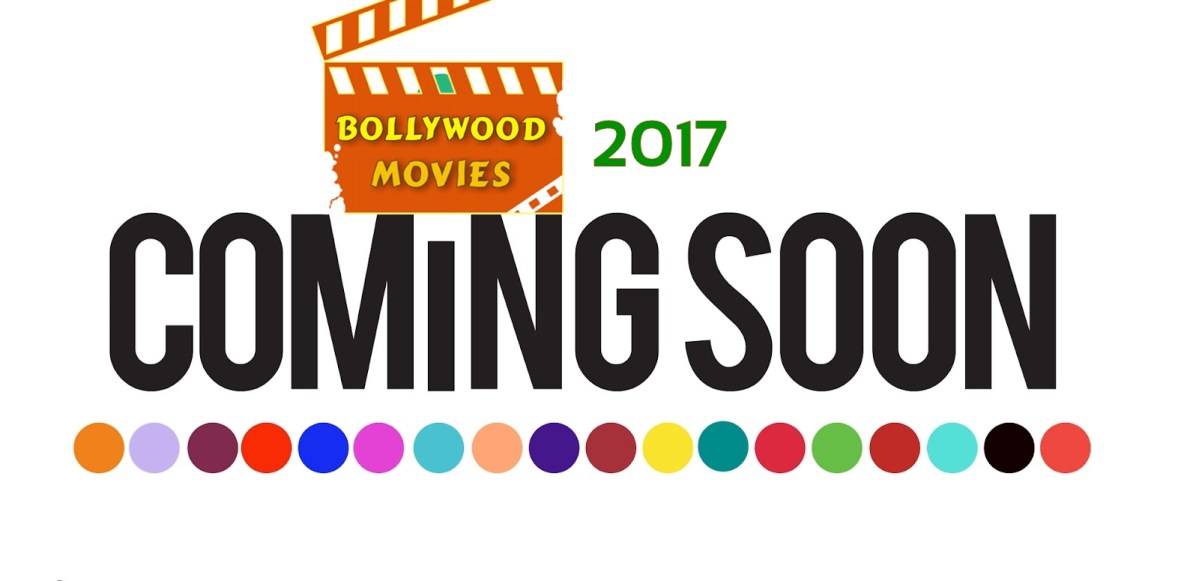Bollywood's 9 most awaited films of 2017
