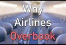 The Business Behind Airline Overbook Flights?