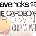 The Cardboard Crowns set to celebrate the release of debut full length - Global Citizen - at Mavericks