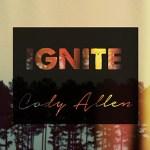 Cody Allen - Ignite
