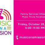 Grab your table for Family Services Ottawa's Music on a Mission trivia fundraiser today!