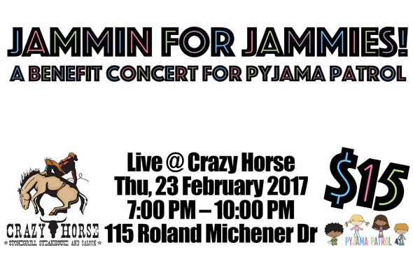 Support Jammin for Jammies on Thursday February 23rd at the Crazy Horse in Kanata