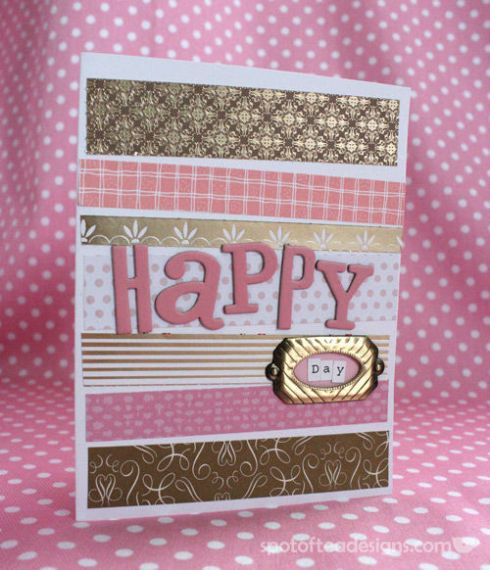All That Glitters Is Gold Challenge: Happy Day Handmade Card | spotofteadesigns.com