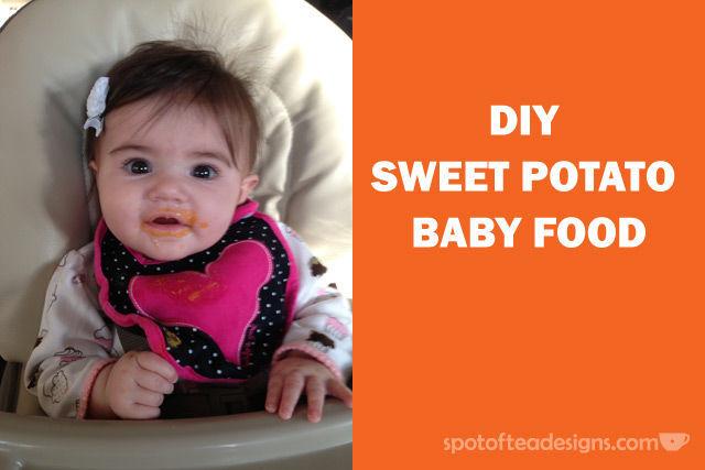 diy sweet potato #baby food | spotofteadesigns.com