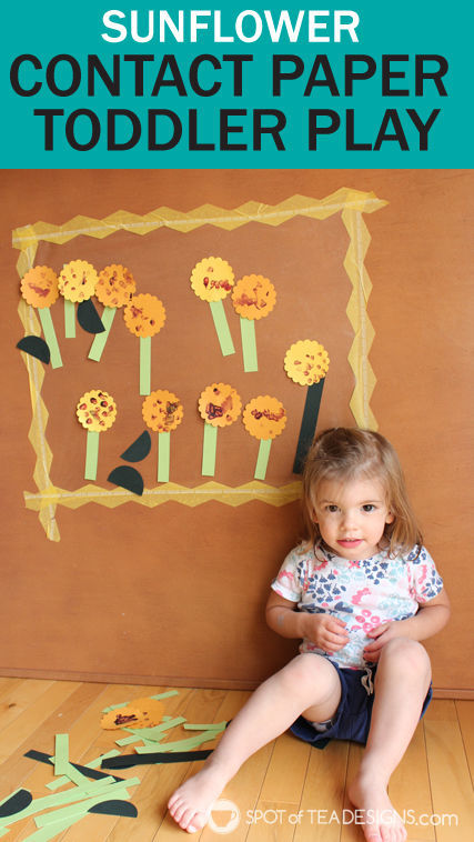 Cheap and easy #toddler activity: Sunflower themed Contact Paper Play @ConTactBrand   spotofteadesigns.com