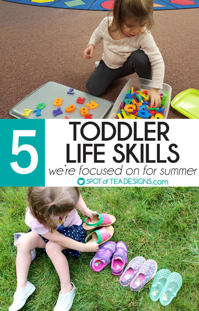 5 Toddler Life Skills we're focused on this summer | spotofteadesigns.com