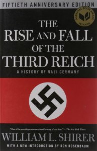 Book cover, The Rise and Fall of the Third Reich (50th Anniversary Edition) by William L. Shirer