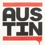 "Truth ""Austin (Run DMC)"" Print"