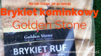 Brykiet Kominkowy Golden Stone, Nie Taki Golden!