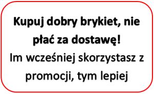 Darmowa dostawa brykietu w Polsce