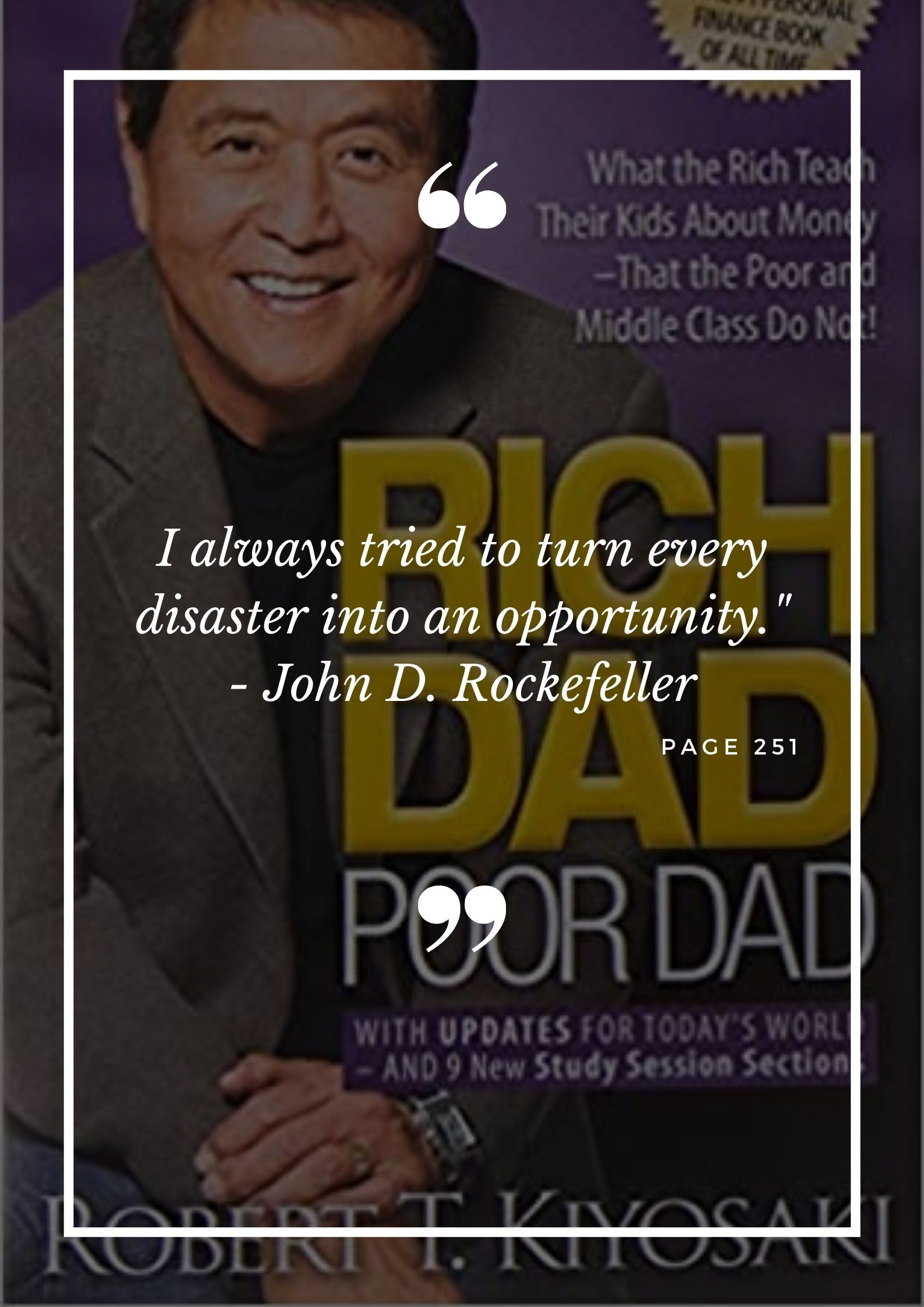 Rich Dad Poor Dad by Robert T. Kiyosaki - Book Quotes