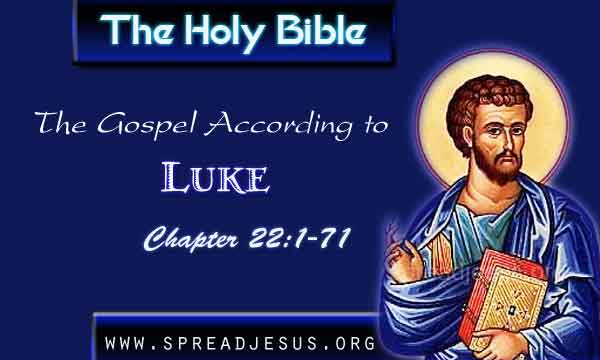 Gospel Wallpapers With Quotes Luke 22 1 71 The Holy Bible The Gospel According To Luke