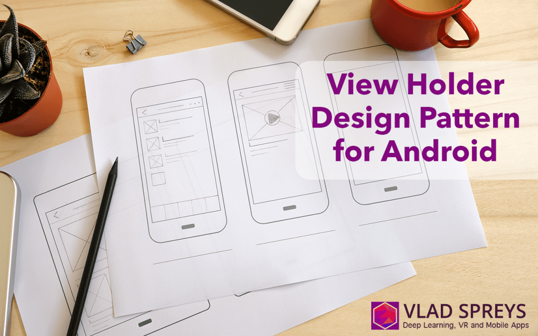 View Holder design pattern for Android