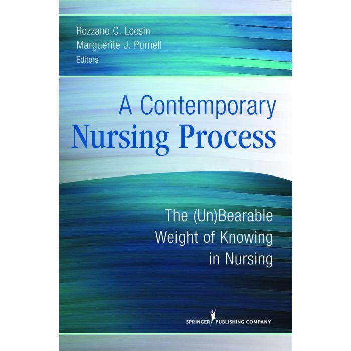 A Contemporary Nursing Process