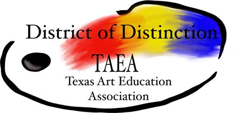 Texas Art Education Association (TAEA) District of Distinction