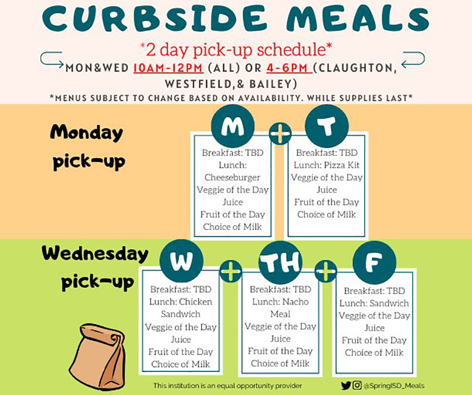 Spring ISD curbside meals 2 day pick-up schedule Mondays and Wednesdays