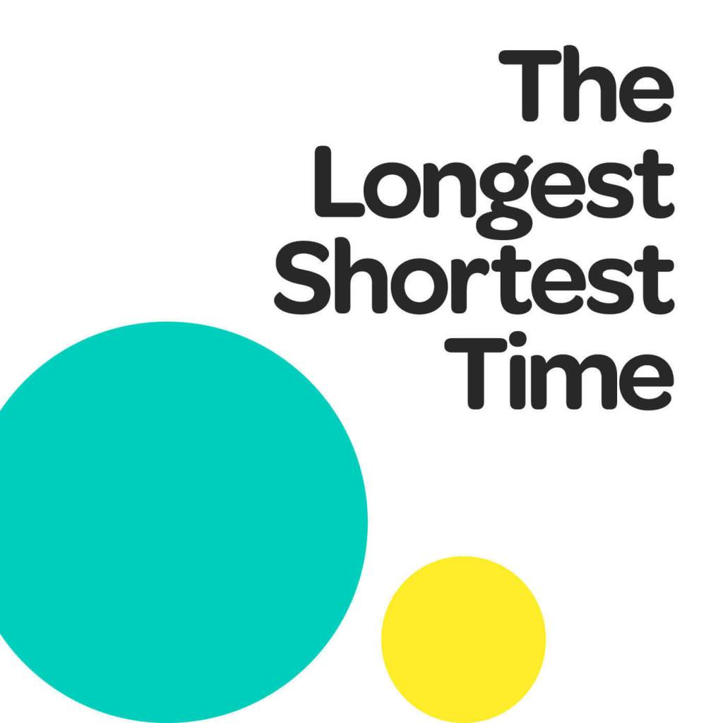Longest Shortest Time Artwork
