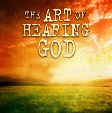 Art of Hearing God- Torrance, CA