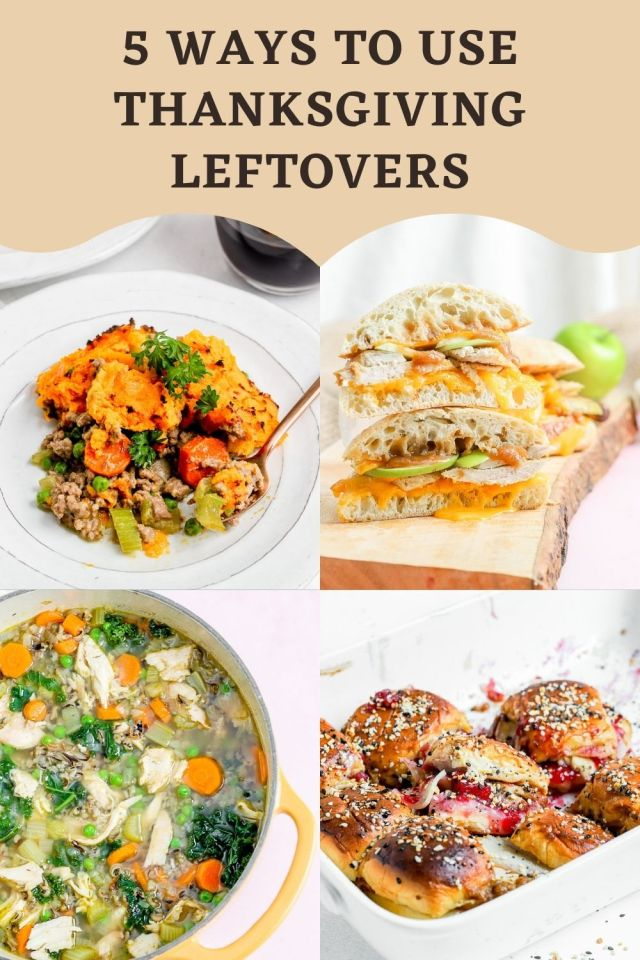 5 Ways To Use Thanksgiving Leftovers