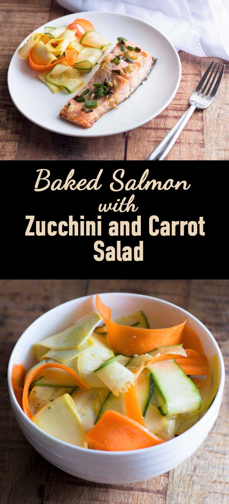 Baked Salmon with Zucchini and Carrot Salad (Guest Post) | Sprinkles ...