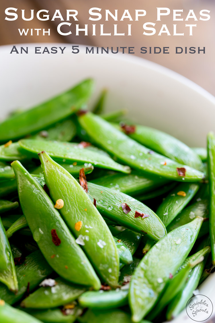 5 Minute Sautéed Sugar Snap Peas with Chilli Salt ...