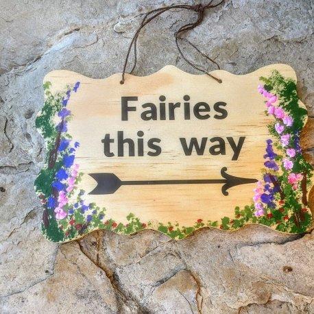 Fairies this way Sign